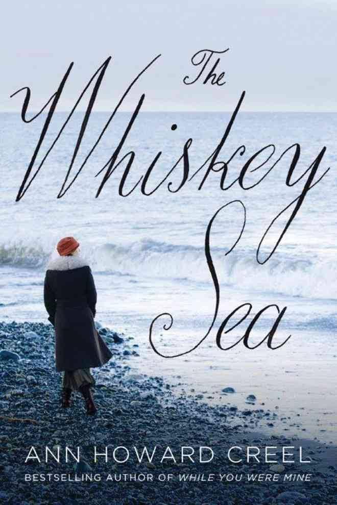 whiskey sea ann howard creel